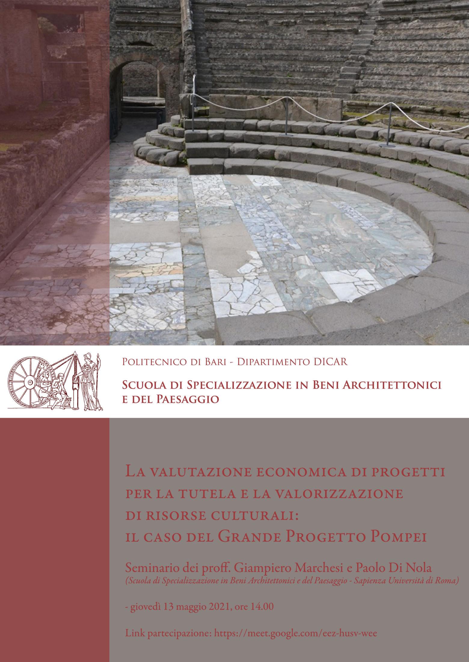 La valutazione economica di progetti per la tutela e la valorizzazione di risorse culturali: il caso del Grande Progetto Pompei